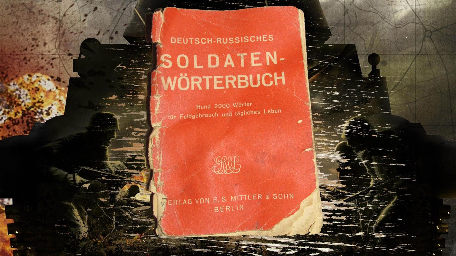 Deutsch-russisches Soldaten — Worterbuch fur Feldgebrauch und tagliches Leben